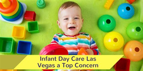 day care las vegas infant day care las vegas a top concern