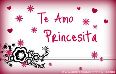imagenes que digan te amo mi princesa te amo princesa hermosa