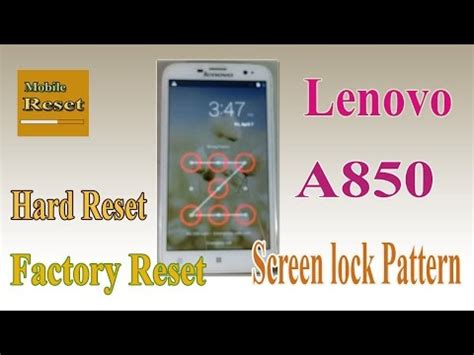 pattern lock cheat full download lenovo a850 reset