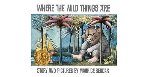 Where The Things Are By Maurice Sendak