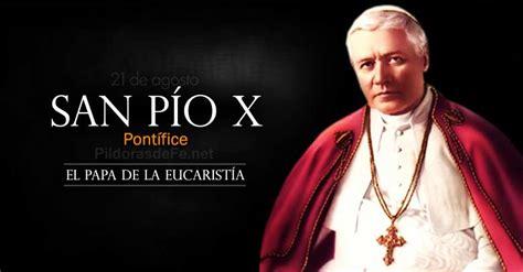 san p o x papa patrono de los catequistas san p 237 o x pont 237 fice conocido como el papa de la eucarist 237 a