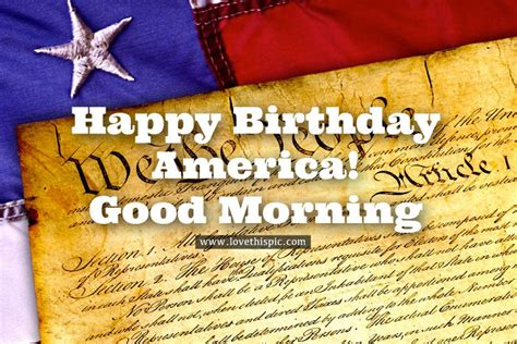 constitution happy birthday america good morning graphic pictures   images
