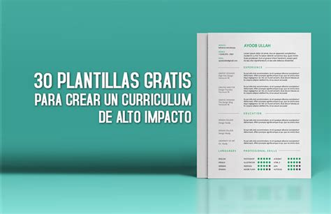 Plantilla De Curriculum Vitae Moderno Gratis gratis 30 plantillas para curriculum de alto impacto