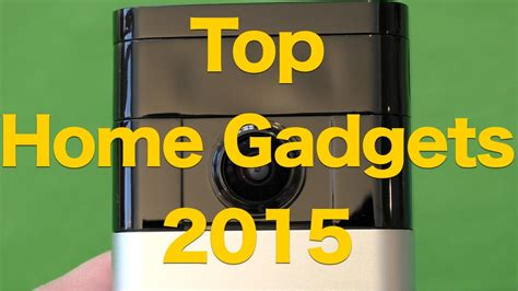 gadgets for home top 4 home gadgets for 2015 from does cool tech for