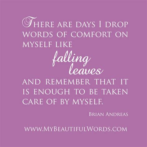 beautiful words of comfort my beautiful words there are days