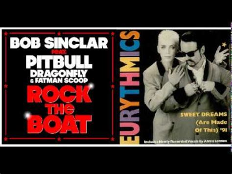 rock the boat mashup bob sinclar feat pitbull vs eurythmics sweet rock the