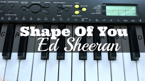 keyboard tutorial ed sheeran shape of you ed sheeran easy keyboard tutorial with