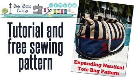 free sewing patterns so sew easy sew an expanding nautical tote bag pt 1 free pattern at