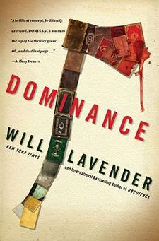 Dominance A Puzzle Thriller by Will Lavender Author Of Dominance