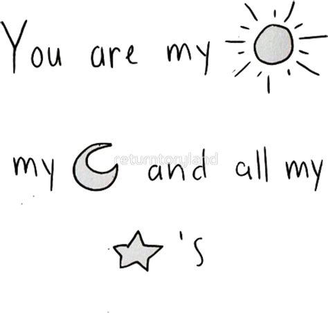quot quot you are my sun my moon and all my stars quot