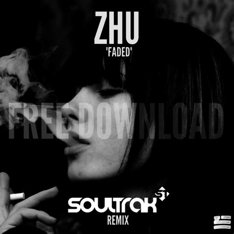 download zhu faded mp3 free zhu faded soultrak remix free download