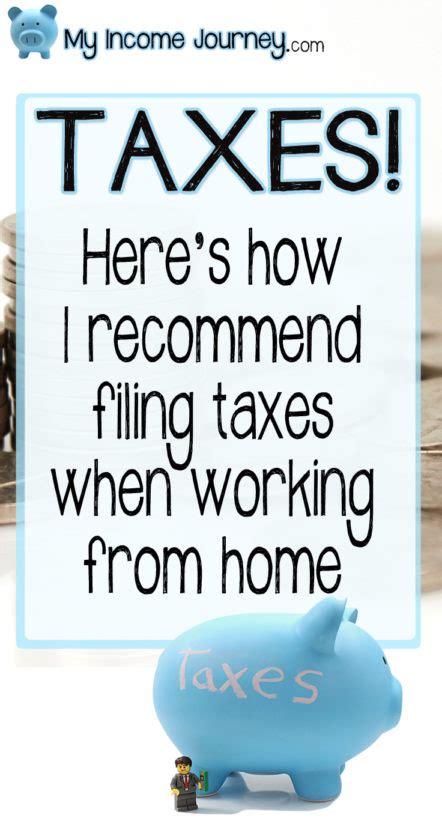 working from home and taxes my income journey