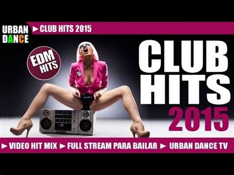 house music hits club hits 2015 edm hit mix electro rumanian house music dance hits youtube