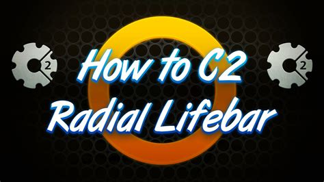 construct 2 lifebar tutorial how to create a radial lifebar in construct 2 youtube