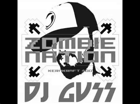 download mp3 dj zombie remix zombie nation kernkraft 400 dj gius remix youtube