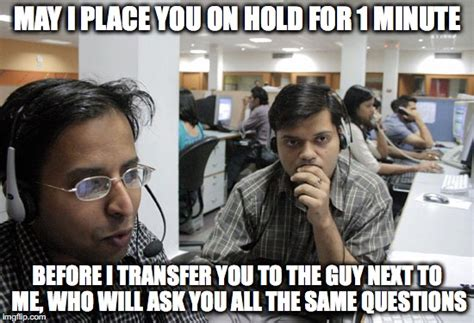 Memes Centre - indian call center imgflip
