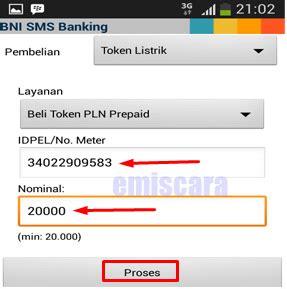 format sms banking bni listrik cara membeli token listrik via sms banking bni emiscara com