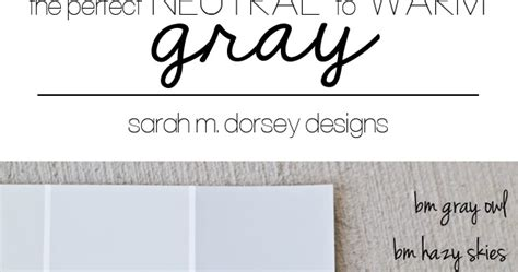 how to pick the perfect gray paint a popular color sarah m dorsey designs how to pick the perfect gray
