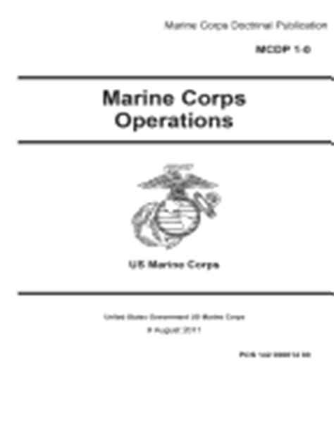 Mcdp 1 Warfighting Book Report by Mcdp 1 0 Marine Corps Doctrinal Publication Marine Corps Operations 9 August 2011 Us Marine