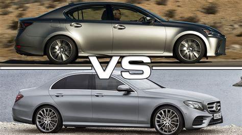lexus ls vs gs lexus gs vs mercedes e class