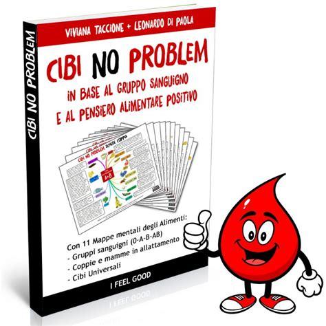 dr mozzi alimentazione cibi no problem la dieta gruppo sanguigno con 11