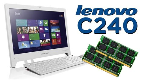 Lenovo C240 C 243 Mo Instalar Memoria Ram En Lenovo C240