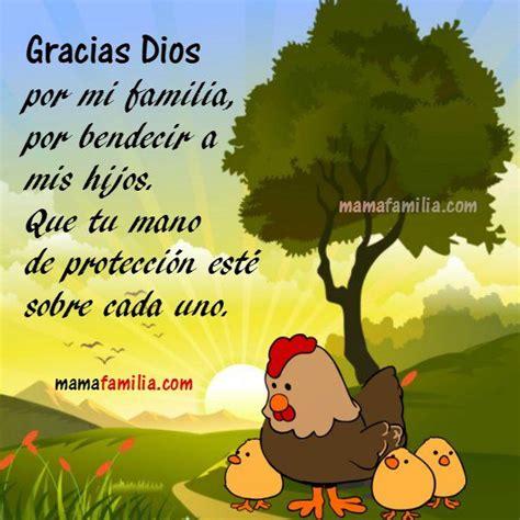 imagenes de gracias dios x mi familia 849 best images about gracias dios on pinterest