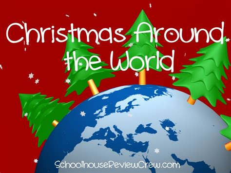 christmas around the world homeschool review crew