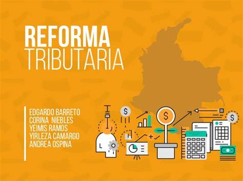ganancias ocasionales en la reforma tributaria 2016 presentaci 243 n de la reforma tributaria en colombia 2016