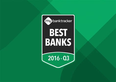 best bank announcing the mybanktracker bank awards q3 2016