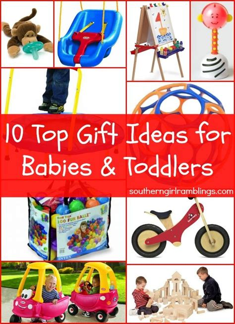 10 top gift ideas for infants toddlers
