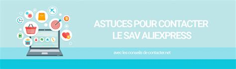 aliexpress help sav aliexpress comment joindre le service apr 232 s vente
