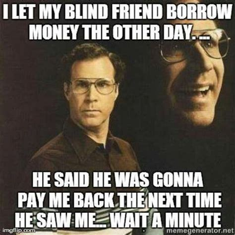 Pay Me My Money Meme - don t borrow someone else s spectacles t by simon