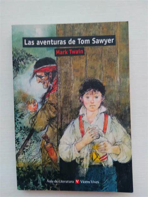 las aventuras de tom las aventuras de tom sawyer en patraix valencia wendoo