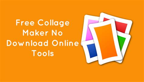 free online collage maker best free collage maker no download