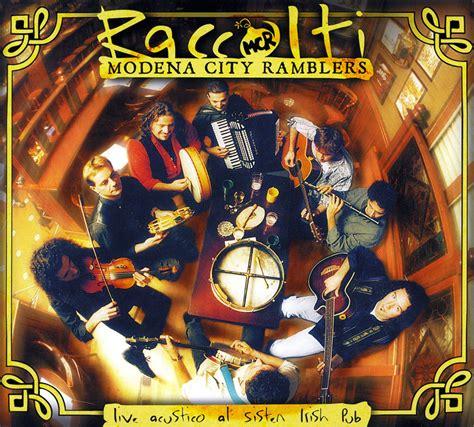 modena city ramblers riportando tutto a casa modena city ramblers raccolti 1998