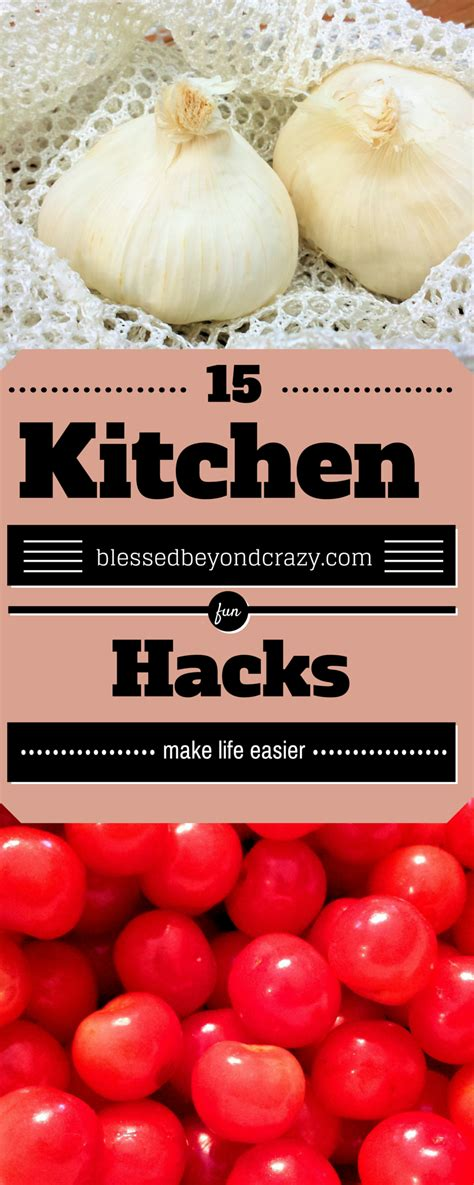 kitchen hacks 15 kitchen hacks that make life easier