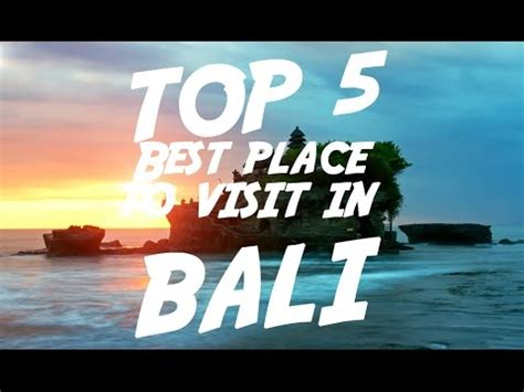top   place  visit  bali visit indonesia youtube