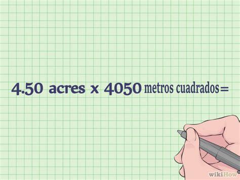 acres a metros cuadrados 3 formas de calcular metros cuadrados wikihow