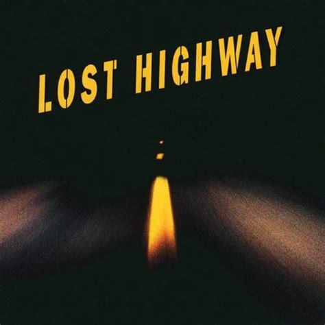 the lost soundtrack lost highway soundtrack bonus nin versions