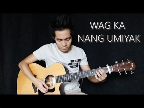 kz tandingan wag ka nang umiyak lyrics musixmatch vote no on wag ka ng umiyak sugarfree garet bolden