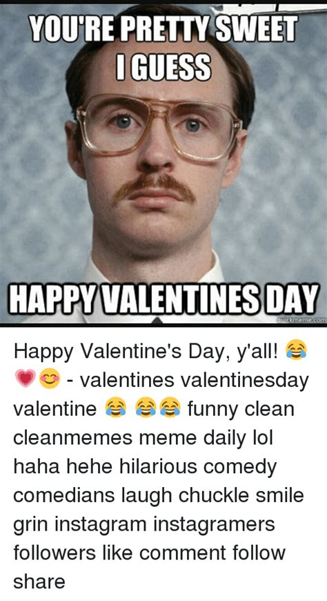 Happy Valentines Day Funny Meme - 25 best memes about valentine funny valentine funny memes