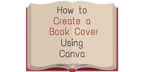 How To Make Cover by How To Create A Book Cover Using Canva