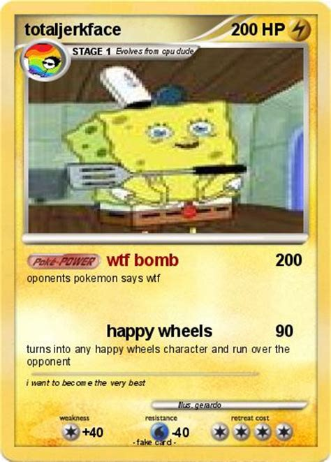 full version of happy wheels on total jerkface com pok 233 mon totaljerkface wtf bomb my pokemon card