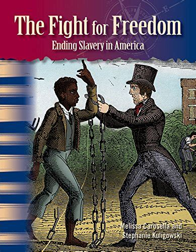 ending slavery how we the fight for freedom ending slavery in america african americans lexile 174 find a book