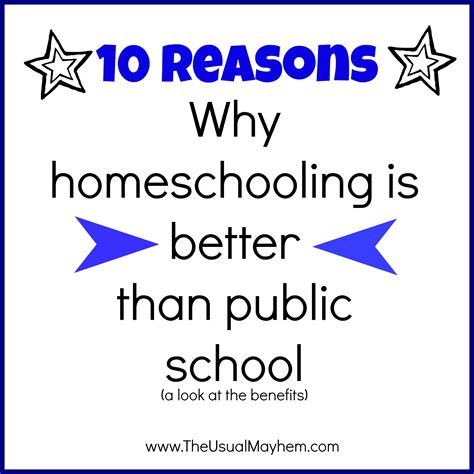 why is better 10 reasons why homeschooling is better than school