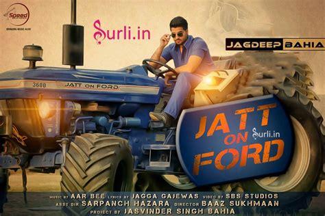 images of jatt jatt on ford lyrics jagdeep bahia