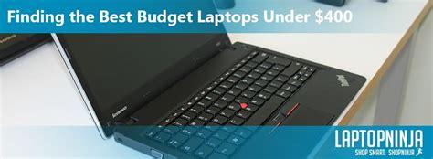 best laptops 400 best budget laptops 400 pro guide laptopninja