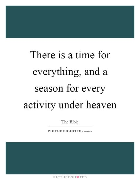 A Time For Everything by Heaven Quotes Heaven Sayings Heaven Picture Quotes
