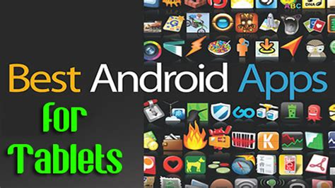 best android tablet apps 5 tips to choose best android tablet apps techsute